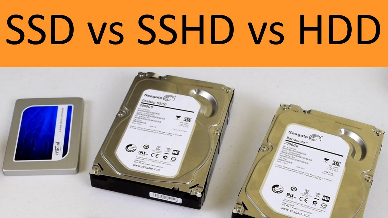 Perbedaan SSD, SSHD, dan HDD