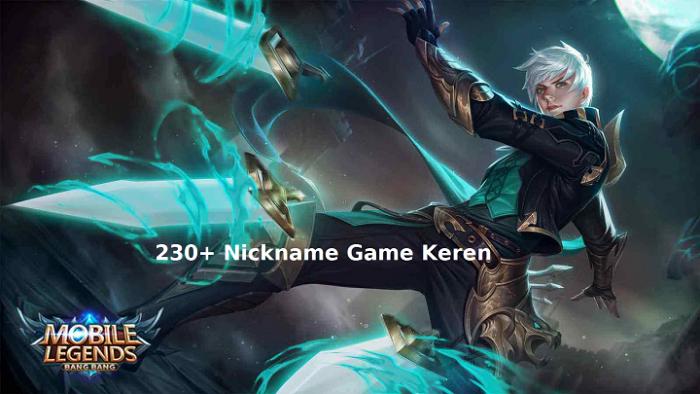 230+ Nickname Game Keren Dan Paling Lengkap