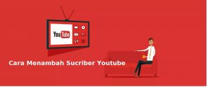 Cara Menambah Sucriber Youtube Natural Dengan Cepat 2019