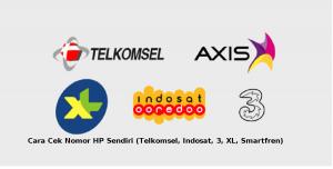 Cara Cek Nomor HP Sendiri (Telkomsel, Indosat, 3, XL, Smartfren)