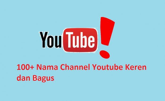 100 Nama Channel Youtube Keren dan Bagus